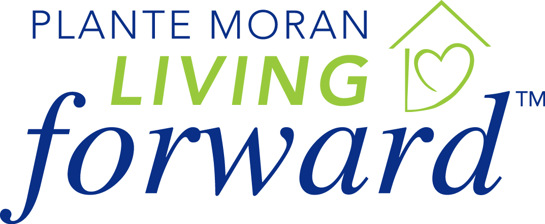 Plante Moran Living Forwards